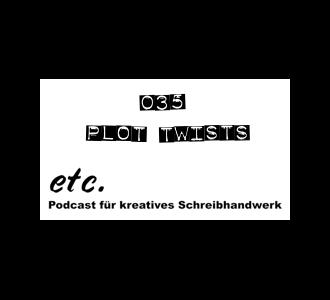 etc035: Plot Twists – und warum sie alle Mist sind