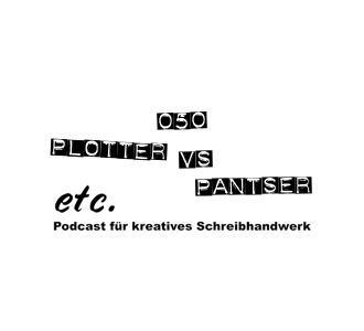 etc050: Plotter vs Pantser