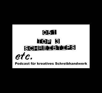etc051: Top 3 Schreibtips