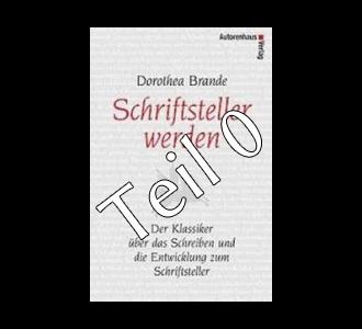 Schriftstellerin werden Teil 0: Disclaimer in Sachen Dorothea Brande