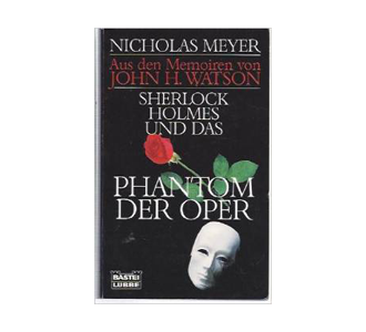 Review: Sherlock Holmes und das Phantom der Oper