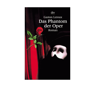 Review: Das Phantom der Oper (Leroux)
