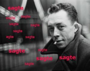 Albert Camus mit Fluppe im Mund und einer Wolke aus dem Wort 'sagte', die um seinen Kopf rum schwirrt.