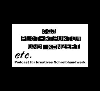 etc003: Plot-Struktur und Konzept