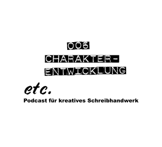 etc 006: Charakter-Entwicklung
