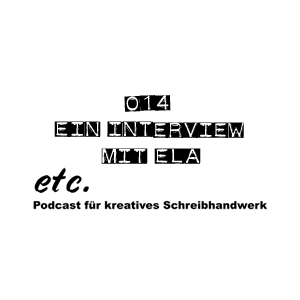 etc014: Ein Interview mit Ela