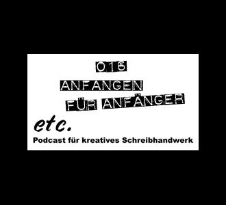 etc016: Anfangen für Anfänger