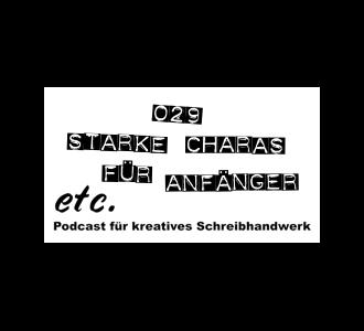 etc029: Starke Charaktere für Anfänger