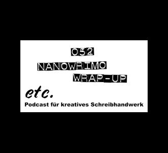 etc052: NaNoWriMo Wrap-up