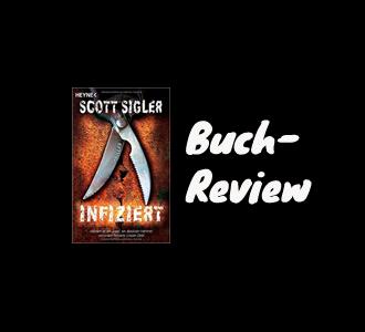 Buch-Review: Infiziert von Scott Sigler