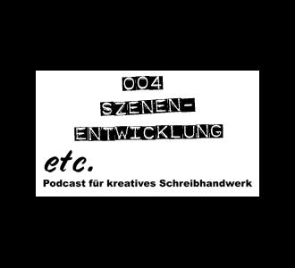 etc 004: Szenen-Entwicklung