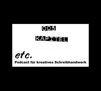 etc 005: Kapitel