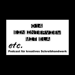 etc014: Ein Interview mit Ela