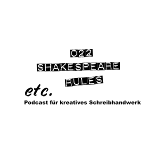 etc022: Shakespeare Rules