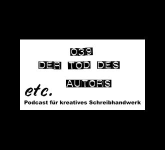 etc039: Der Tod des Autors