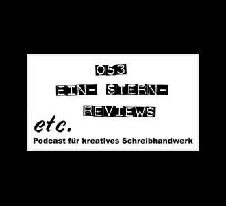 etc053: Ein-Stern-Reviews zu unseren Lieblingsbüchern