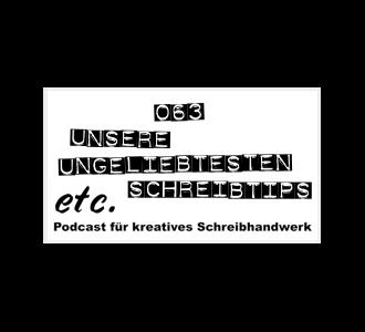 etc063: Unsere ungeliebtesten Schreibtips