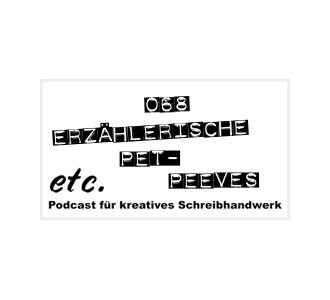 etc068: Erzählerische Pet-Peeves