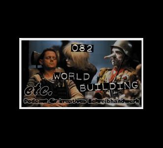 etc082: Worldbuilding – für Anfänger