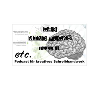 etc083: Mind Fucks (aka Kognitive Verzerrungen)