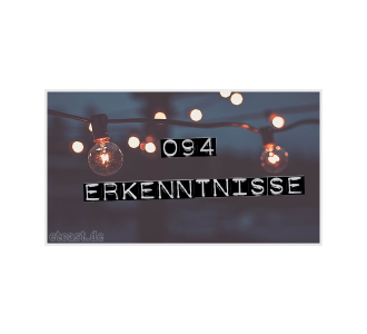 etc094: Selbst-Erkenntnisse